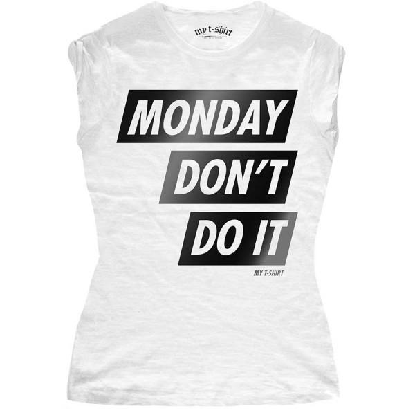 T-shirt malfile' grafica donna monday don't do it lamina